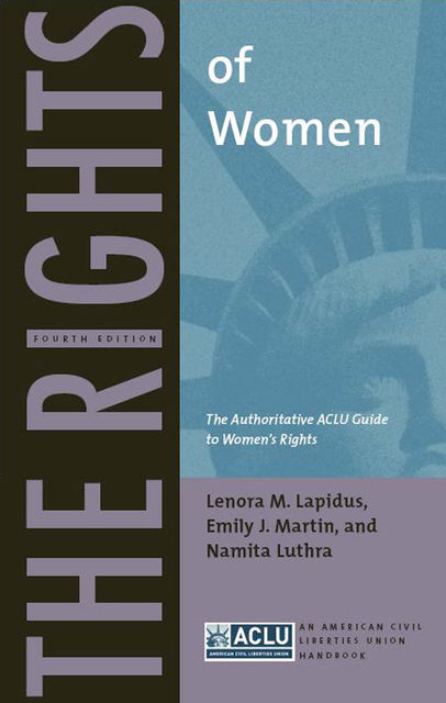 The Rights of Women, Emily Martin, Lenora M.Lapidus, Namita Luthra