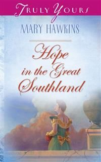 Hope In The Great Southland, Mary Hawkins
