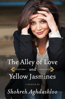 The Alley of Love and Yellow Jasmines, Shohreh Aghdashloo