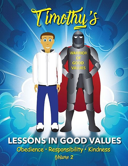 Timothy's Lessons In Good Values, Christopher Gordon