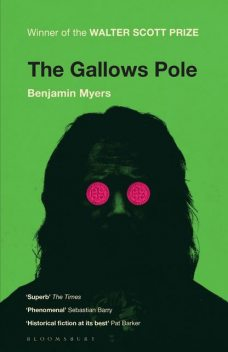 The Gallows Pole, Benjamin Myers