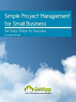 Simple Project Management for Small Business, Christophe Boone's Primault