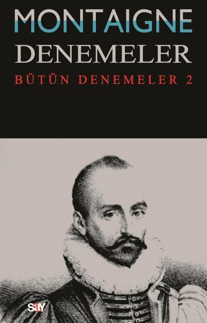 Denemeler 2, Michel de Montaigne