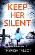 Keep Her Silent, Theresa Talbot