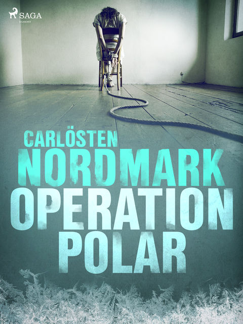 Operation Polar, Carlösten Nordmark