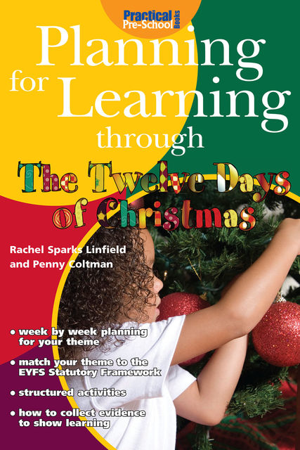Planning for Learning through The Twelve Days of Christmas, Rachel Sparks Linfield