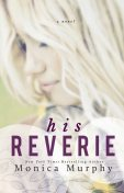 His Reverie, Monica Murphy