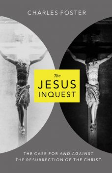 The Jesus Inquest, Charles Foster