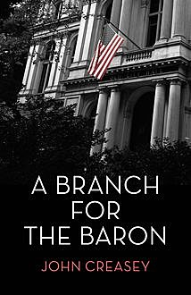 A Branch for The Baron, John Creasey