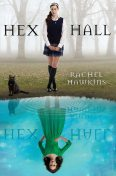 Hex Hall, Rachel Hawkins