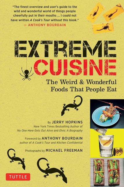 Extreme Cuisine, Jerry Hopkins