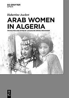 Arab Women in Algeria, Hubertine Auclert
