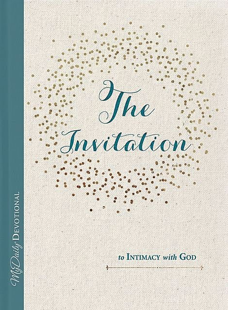 The Invitation to Intimacy with God, Tracey Mitchell