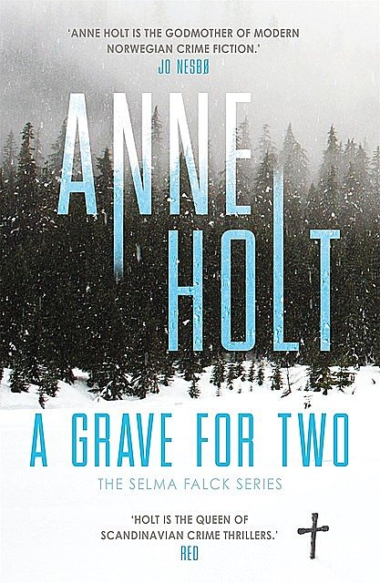 A Grave for Two, Anne Holt