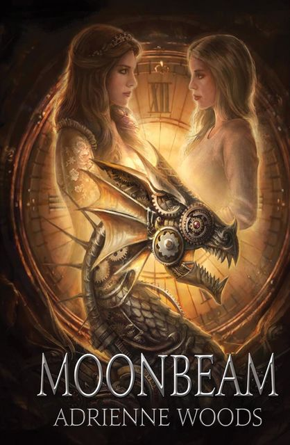 Moonbeam: a Dragonian Series Novel (The Beam Series Book 1), Adrienne Woods