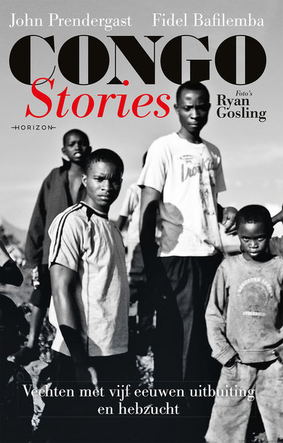 Congo Stories, John Prendergast, Ryan Gosling