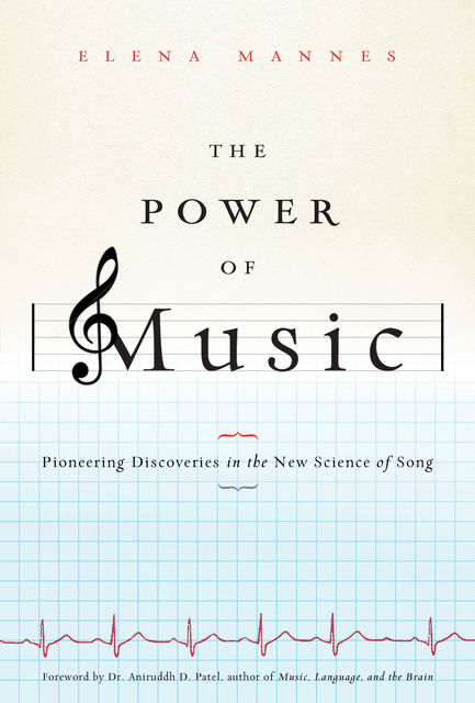 The Power of Music, Elena Mannes