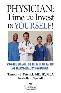 Physician: Time to Invest in Yourself, Elizabeth P. Ngo, Timothy E Paterick