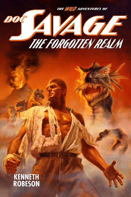 Doc Savage: The Forgotten Realm, Kenneth Robeson