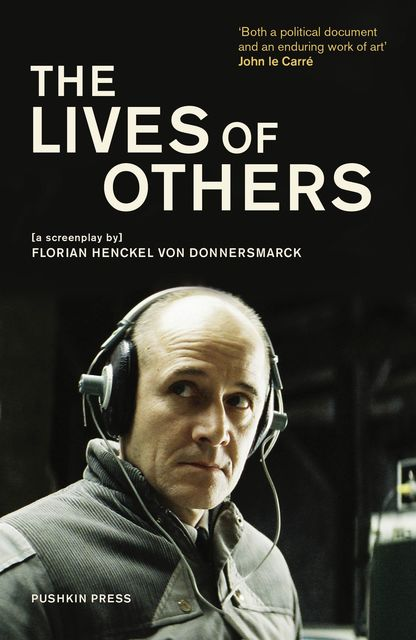 The Lives of Others, John le Carré, Alexander Starritt, Alexander Zuckrow, Florian Henckel von Donnersmarck, Shaun Whiteside