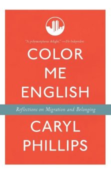 Color Me English, Caryl Phillips