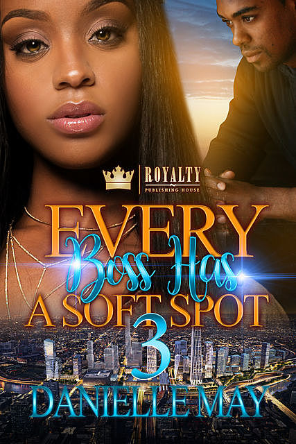 Every Boss Has A Soft Spot 3, Danielle May