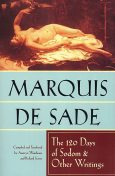 The 120 Days of Sodom & Other Writings, Marquis de Sade