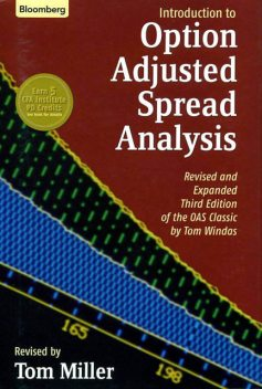 Introduction to Option-Adjusted Spread Analysis, Tom Miller
