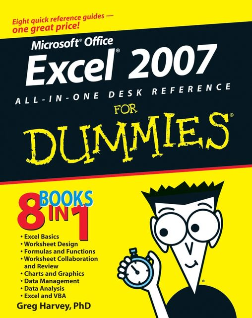 Excel 2007 All-In-One Desk Reference For Dummies, Greg Harvey