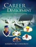 Career Development: Positioning for Career Opportunities, Adebayo Ojo Oshorun