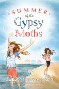 Summer of the Gypsy Moths, Sara Pennypacker