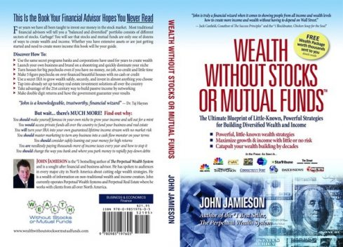 Wealth Without Stocks or Mutual Funds, John Jamieson