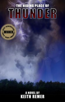 The Hiding Place of Thunder, Keith Remer