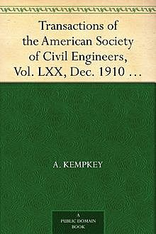 Transactions of the American Society of Civil Engineers, Vol. LXX, Dec. 1910 / A Concrete Water Tower, Paper No. 1173, A.Kempkey