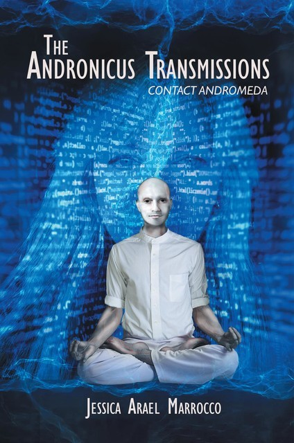 The Andronicus Transmissions, Jessica Arael Marrocco