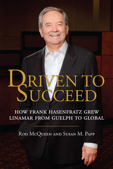 Driven to Succeed, Susan M.Papp, Rod McQueen