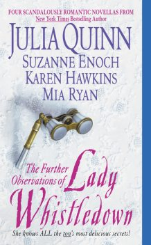 The Further Observations of Lady Whistledown, Julia Quinn, Karen Hawkins, Mia Ryan, Suzanne Enoch