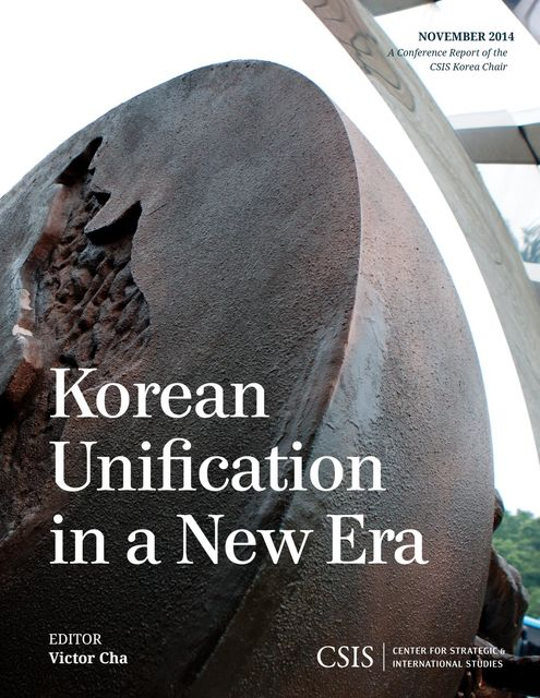 Korean Unification in a New Era, Victor Cha
