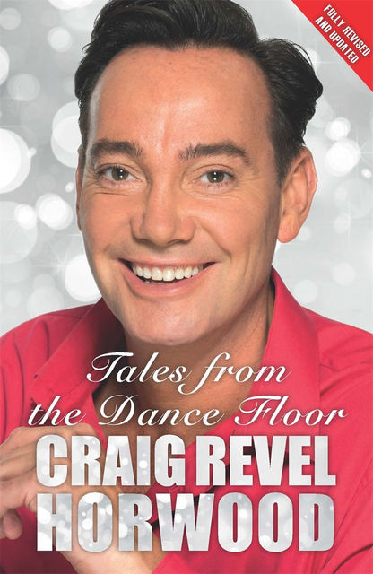 Tales from the Dance Floor, Craig Revel Horwood