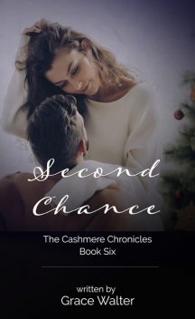 Second Chance, Grace Walter