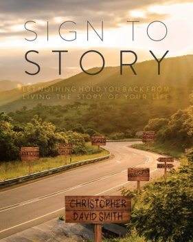 Sign to Story, Christopher Smith