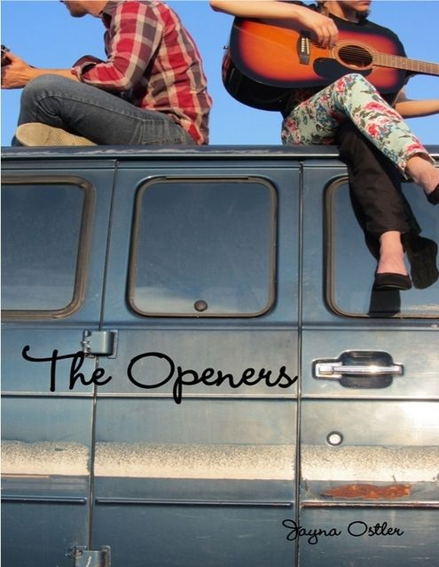 The Openers, Jayna Ostler