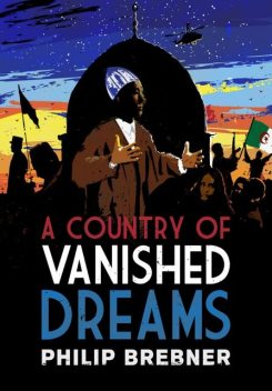 A Country of Vanished Dreams, Philip Brebner