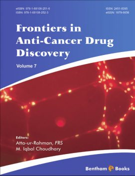 Frontiers in Anti-Cancer Drug Discovery, Volume 7, M.Iqbal Choudhary, FRS Atta-ur-Rahman