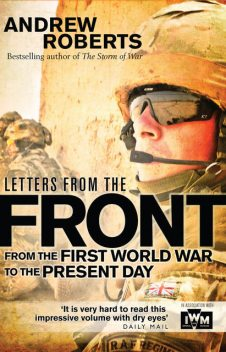 Letters from the Front, Andrew Roberts, The Imperial War Museum