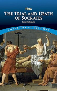 The Trial and Death of Socrates, Plato
