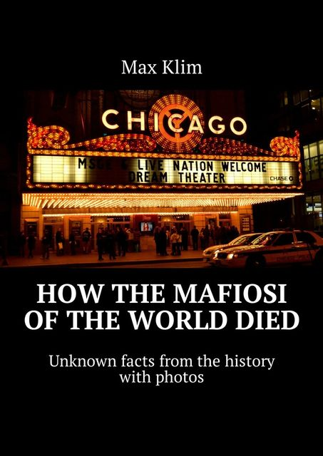 How the Mafiosi of the World died, Max Klim