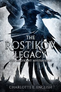 The Rostikov Legacy, Charlotte E.English