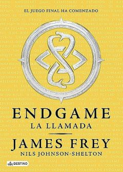 Endgame. La llamada, James Frey, Nils Johnson-Shelton