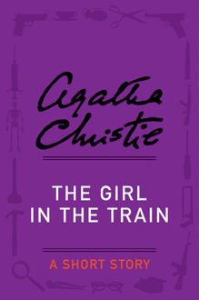 The Girl in the Train, Agatha Christie